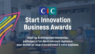 Concours CIC Start Innovation Business Awards